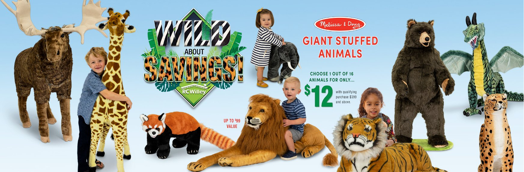 Get a Bonus Giant Stuffed Animal with Purchase During Our Wild About Savings Event | RC Willey