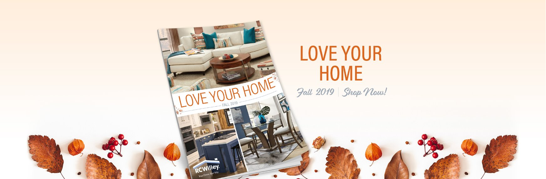 Fall 2019 Love Your Home Catalog | RC Willey