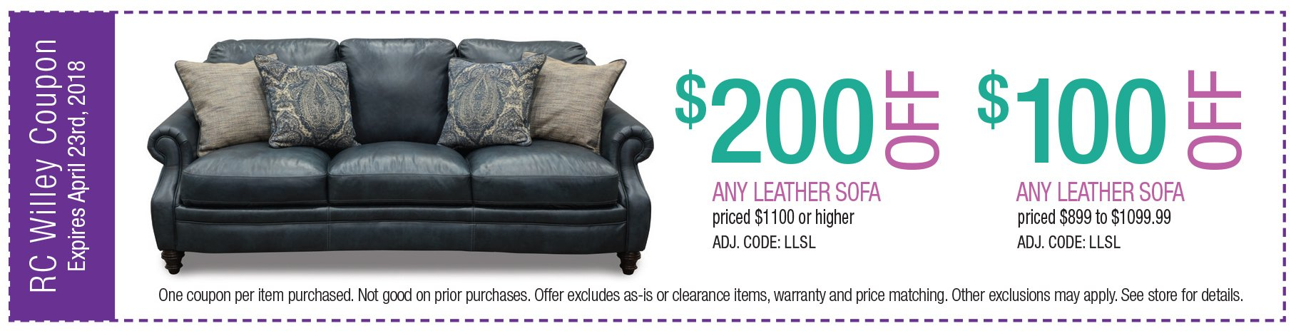 $200 off any leather sofa $1100 or higher or $100 off $999 - $1099.99