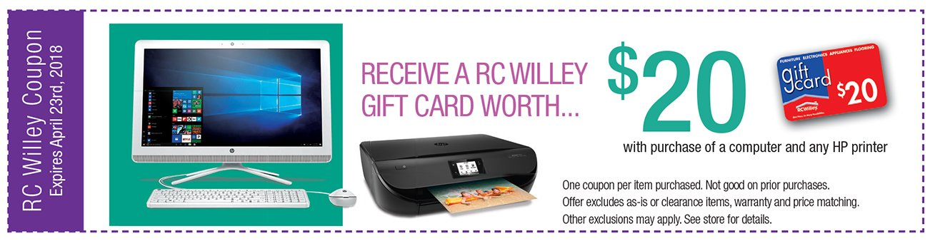 Receive an RC Willey Gift Card worth $20 with purchase of computer and any HP printer