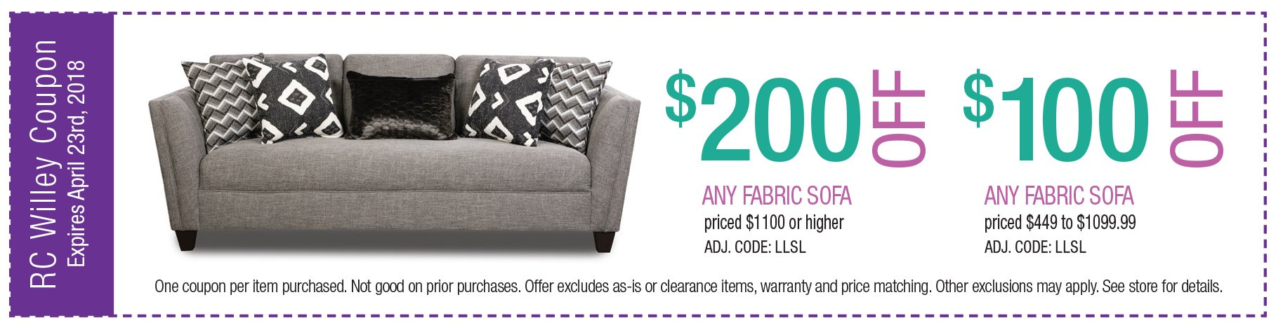 Fabric Sofa Coupon: $200 off any fabric sofa $1100 or higher.