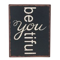 Black Be You Plaque