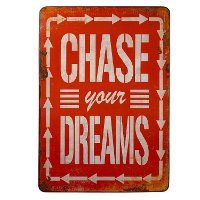 Distressed Red Chase Your Dreams Metal Sign
