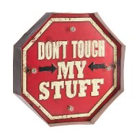 Don't Touch My Stuff LED Light Up Sign