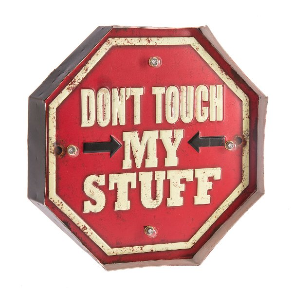 Dont Touch My Stuff LED Light Up