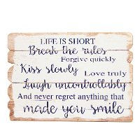Natural Wood, Black and White 'Life is Short' Wooden Sign