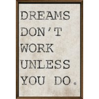 Dreams Don't Work Unless You Do Neutral Framed Wall Art