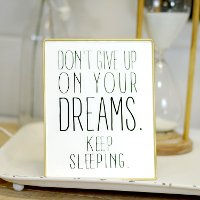 White, Black and Gold Don't Give Up On Dreams Metal Sign
