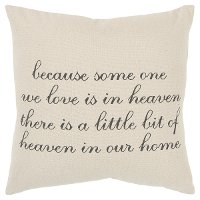 Because Someone We Love Is In Heaven Canvas Throw Pillow