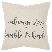 Canvas Stay Humble and Kind Throw Pillow