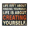 'Creating Yourself' Sign