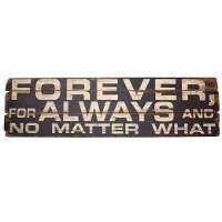 Forever and Always Wood Sign