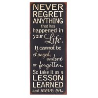 'Never Regret Anything' Wall Sign